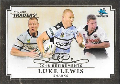 Luke Lewis, 2018 Retirements, 2019 TLA/ESP Traders NRL