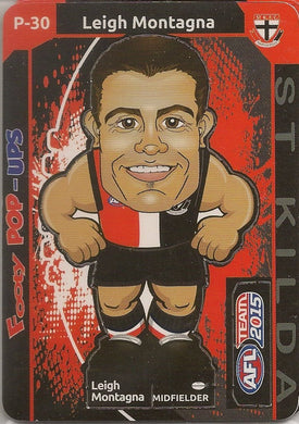 Leigh Montagna, Footy Pop-Ups, 2015 Teamcoach AFL