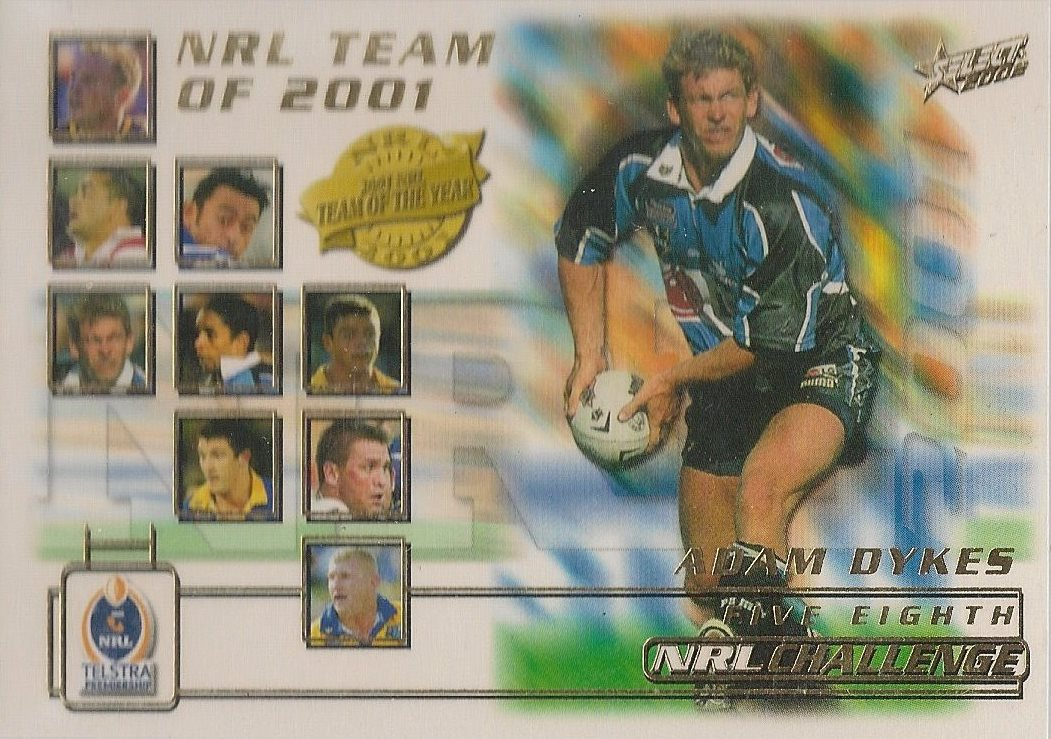 Adam Dykes, Team of the Year, 2002 Select NRL