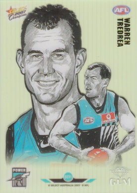 Warren Tredrea, Gem card, 2007 Select AFL Champions