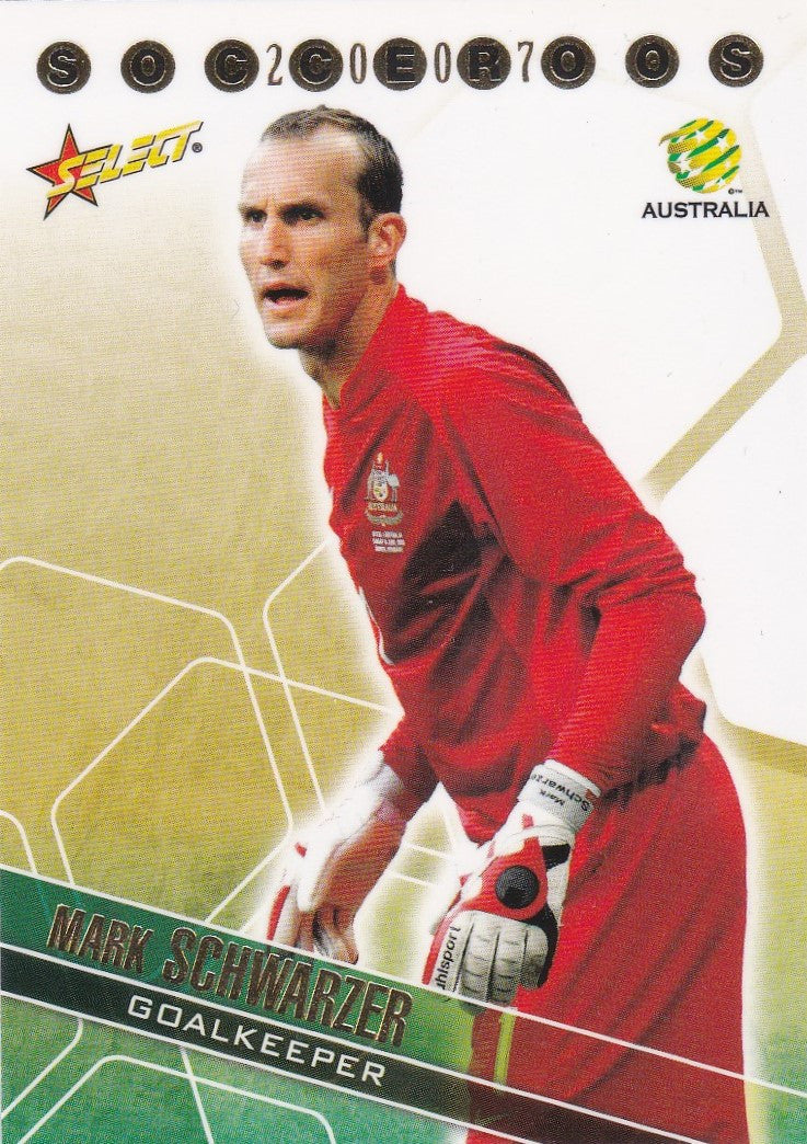 Mark Schwarzer, Socceroos, 2007 Select A-League Soccer