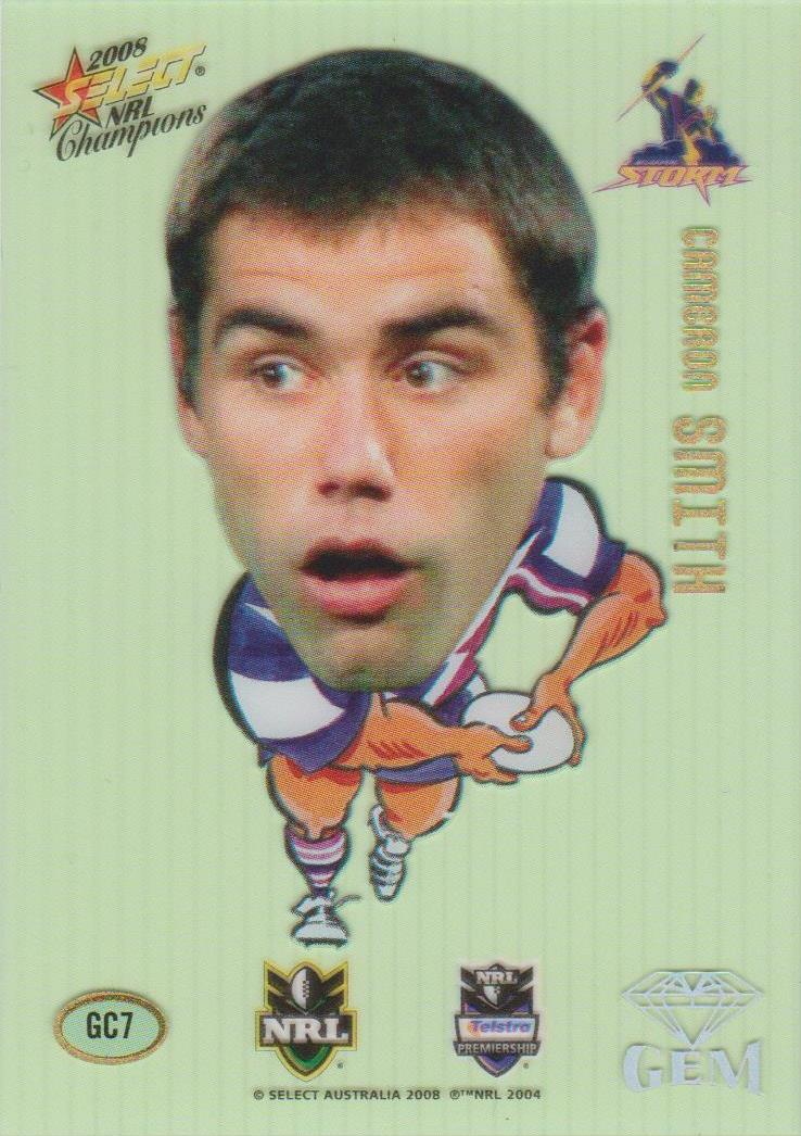 Cameron Smith, Gem, 2008 Select NRL Champions