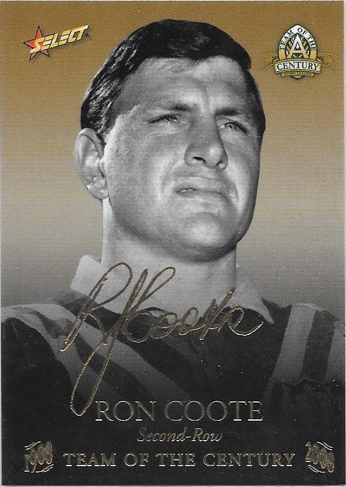 Ron Coote, TOC Gold Foil Signature, 2008 Select NRL Centenary of Rugby League