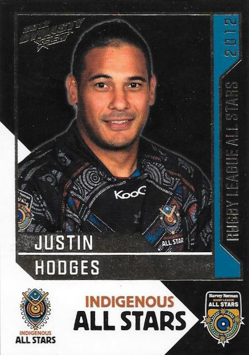 Justin Hodges, Rugby League All Stars, 2012 Select NRL Dynasty