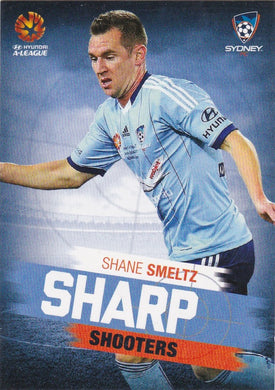 2015-16 Tap'n'play FFA A-League Soccer, Sharp Shooters, Shane Smeltz, # SH-10