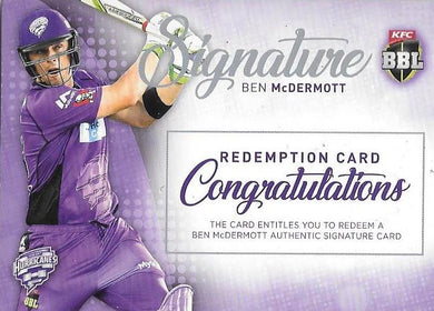 Ben McDermott, Signature Redemption, 2017-18 Tap'n'play CA BBL 07 Cricket