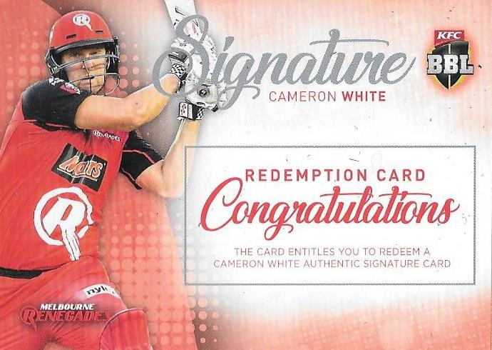 Cameron White, Signature Redemption, 2017-18 Tap'n'play CA BBL 07 Cricket