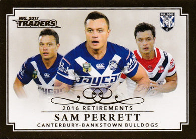 Sam Perrett, Retirements, 2017 ESP Traders NRL