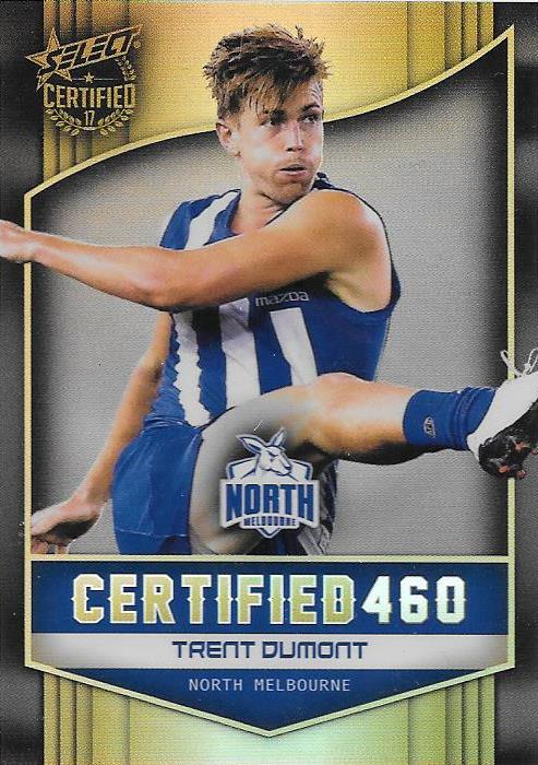 Trent Dumont, Certified 460, 2017 Select AFL Certified