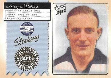 Reg Hickey, Team of the Century Captain, 2004 Select Conquest AFL