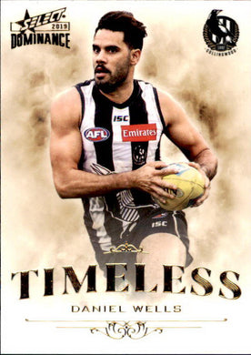 Daniel Wells, Timeless, 2019 Select AFL Dominance