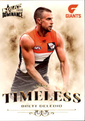 Brett Deledio, Timeless, 2019 Select AFL Dominance