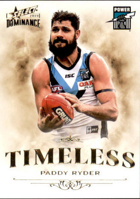 Paddy Ryder, Timeless, 2019 Select AFL Dominance