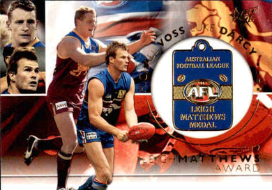 Luke Darcy, Michael Voss, Leigh Matthews Medal, 2003 Select AFL XL