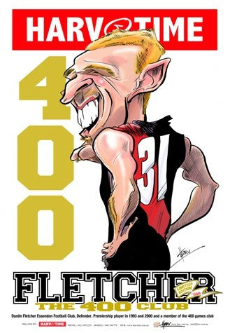 Dustin Fletcher, 400 Club, Harv Time Poster
