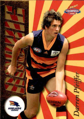 Darren Pfeiffer, Draft Rookie, 2006 Select AFL Champions