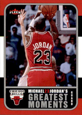 Michael Jordan, Greatest Moments, MJ6, 2006-07 Fleer Basketball NBA