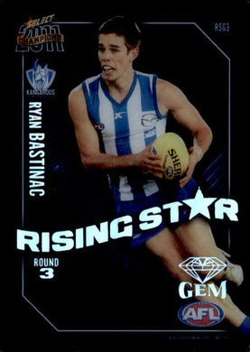 Ryan Bastinac, Rising Star Gem, 2011 Select AFL Champions