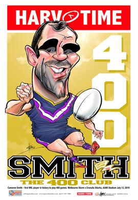 Cameron Smith, 400 Games, Harv Time Poster