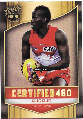 Aliir Aliir, Certified 460, 2017 Select AFL Certified
