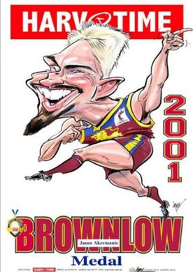 Jason Akermanis, 2001 Brownlow Medal, Harv Time Poster