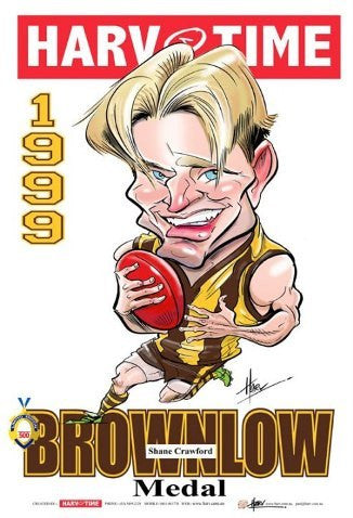 Shane Crawford, 1999 Brownlow Medal, Harv Time Poster
