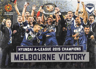Melbourne Victory, Champions Case Card, 2015-16 Tap'n'Play A-League FFA