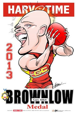 Gary Ablett, 2013 Brownlow Medal, Harv Time Poster