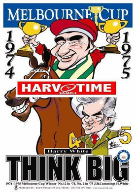 Think Big, Melbourne Cup, Harv Time Poster