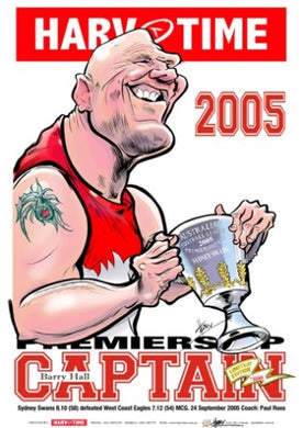 Barry Hall, 2005 Premiership Captain, Harv Time Poster