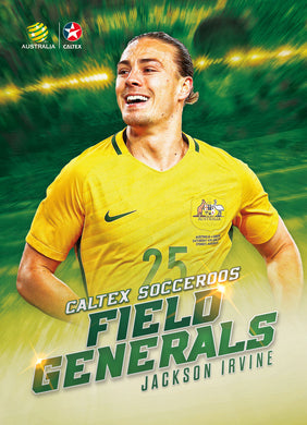 Jackson Irvine, Caltex Socceroos Field Generals, 2018 Tap'n'play Soccer Trading Cards