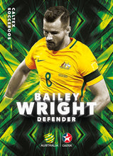 Bailey Wright, Caltex Socceroos Base card, 2018 Tap'n'play Soccer Trading Cards