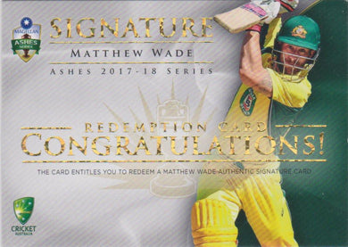 Matthew Wade, Signature Redemption, 2017-18 Tap'n'play The Ashes Cricket