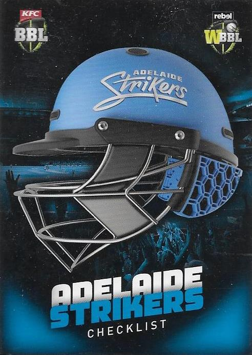 Adelaide Strikers, Helmet Checklist, 2017-18 Tap'n'play CA BBL 07 Cricket