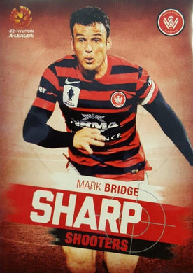 2015-16 Tap'n'play FFA A-League Soccer, Sharp Shooters, Mark Bridge, # SH-12