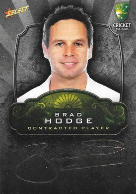 Brad Hodge, Contracted Player Gold Foil Signature, 2009-10 Select Cricket