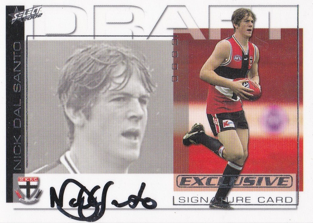 Nick Dal Santo, Signature Draft Pick, 2002 Select AFL