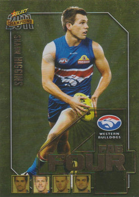 Shaun Higgins, Fab Four, 2011 Select AFL Champions
