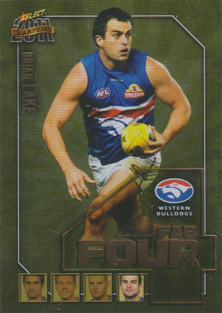 Brian Lake, Fab Four, 2011 Select AFL Champions