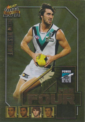 Justin Westhoff, Fab Four, 2011 Select AFL Champions