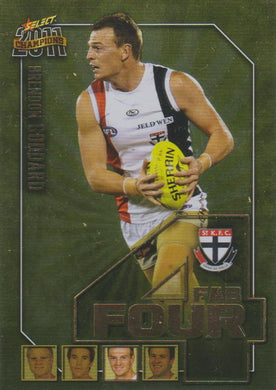 Brendon Goddard, Fab Four, 2011 Select AFL Champions