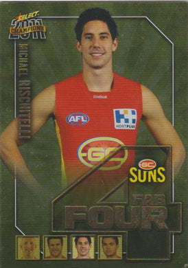 Michael Rischitelli, Fab Four, 2011 Select AFL Champions