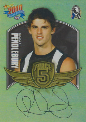 Scott Pendlebury, Force 5, 2010 Select AFL Champions