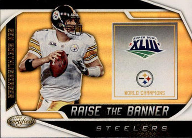 Ben Roethlisberger, Raise the Banner, 2019 Panini Certified Football NFL