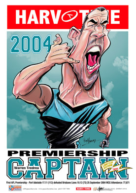 Warren Tredrea, Premiership Captain Harv Time Poster