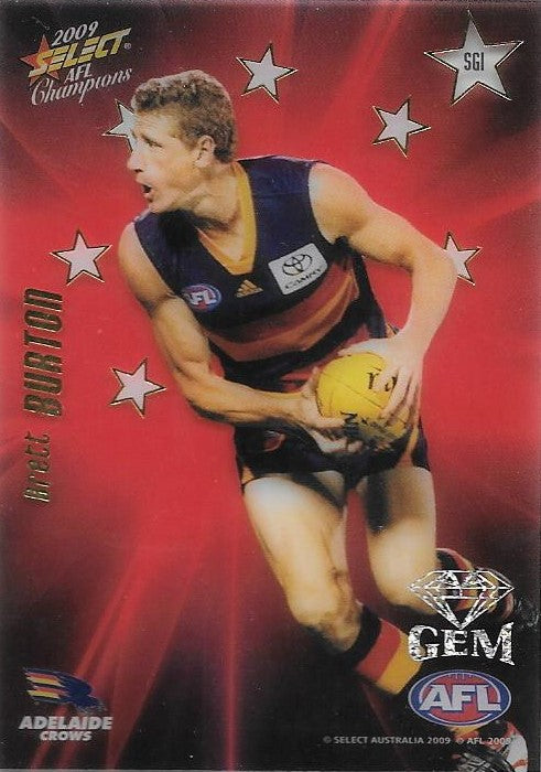 Brett Burton, Red Gem, 2009 Select AFL Champions
