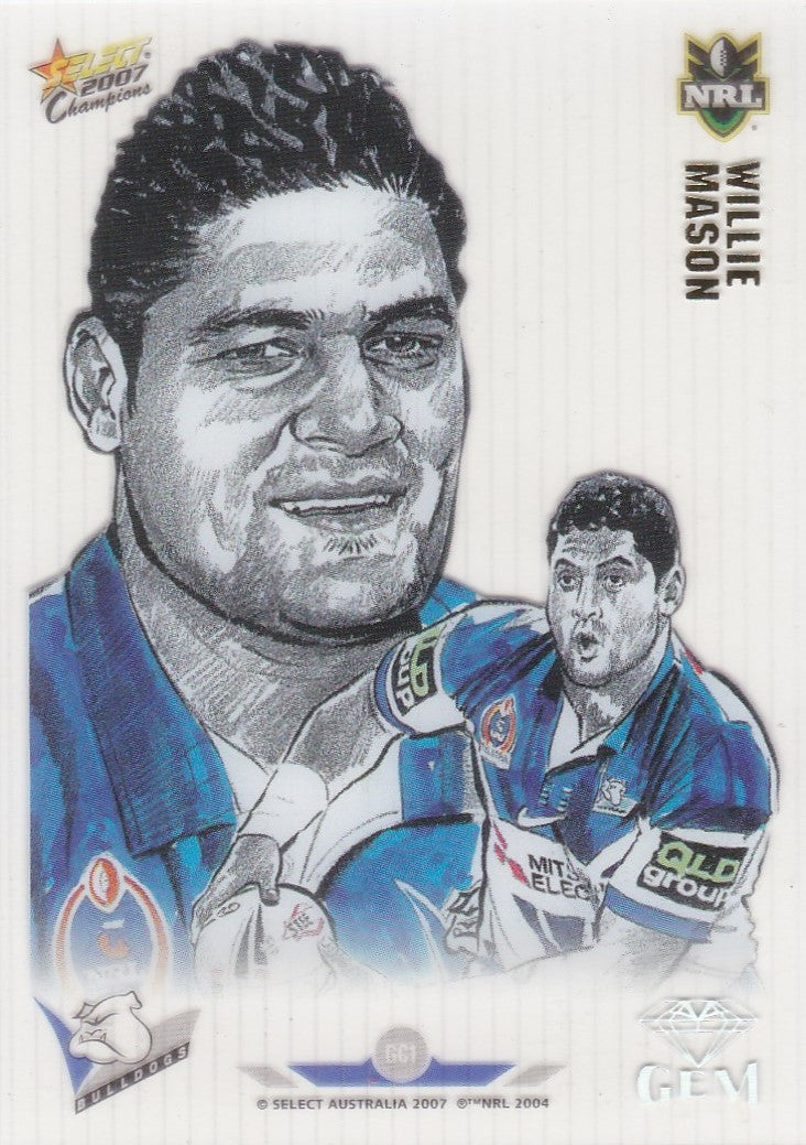 Willie Mason, Gem, 2007 Select NRL Champions
