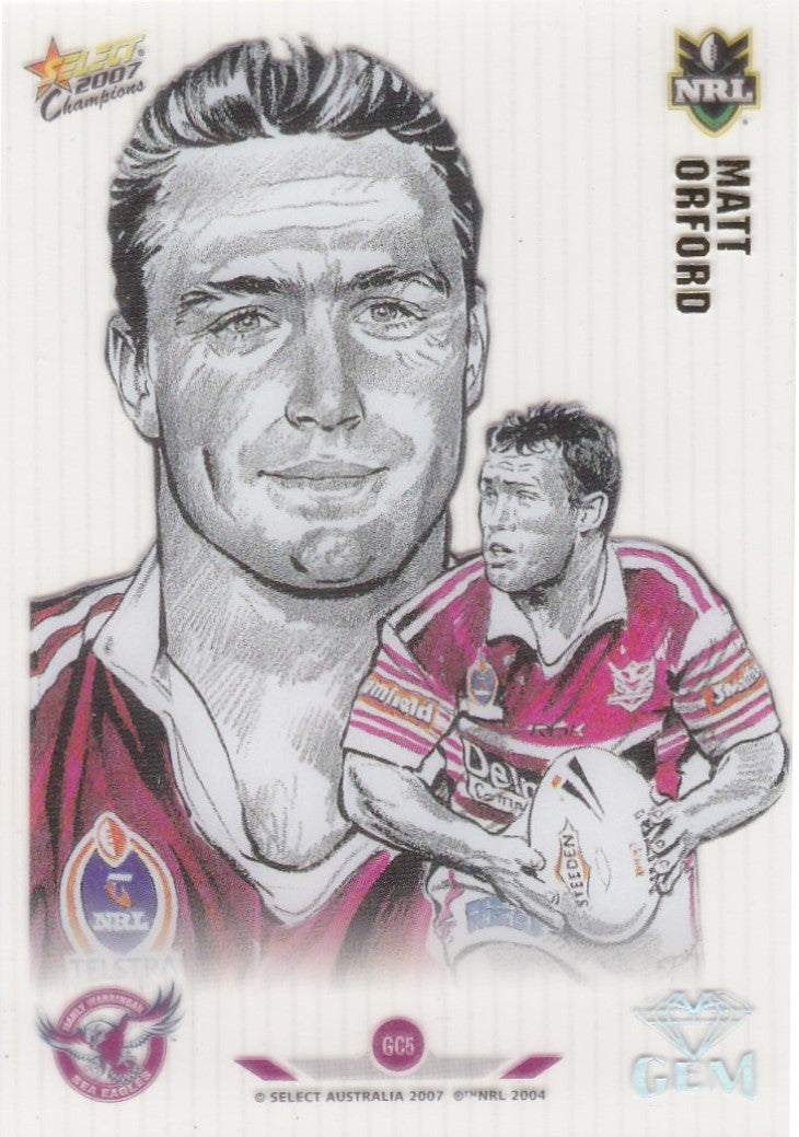 Matt Orford, Gem, 2007 Select NRL Champions