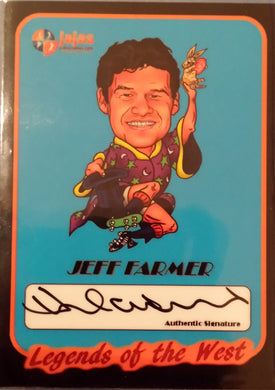 Jeff Farmer, Legends of the West, Ja Ja's Collectables