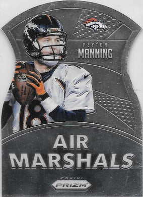 Peyton Manning, Air Marshalls, 2015 Panini NFL Prizm Football